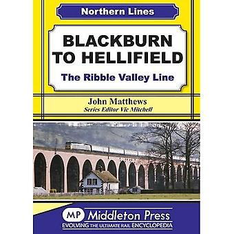 Blackburn to Hellifield: The Ribble Valley Line (Northern Lines)