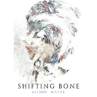 Shifting Bone by Malee & Alison