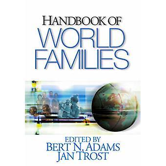 Handbook of World Families by Adams & Bert N.