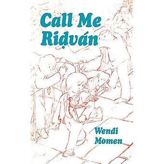 Call Me Ridvan by Momen & Wendi