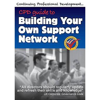 CPD Guide to Building Your Own Support Network by Winfield & Richard