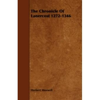 The Chronicle of Lanercost 12721346 by Maxwell & Herbert