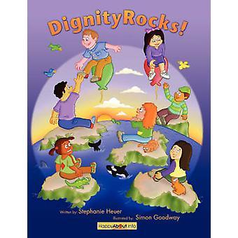 Dignity Rocks I Feel Like Nobody When... I Feel Like Somebody When by Heuer & Stephanie