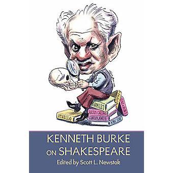 Kenneth Burke on Shakespeare by Burke & Kenneth
