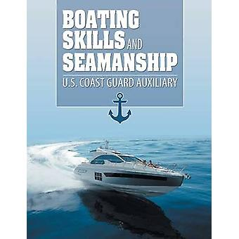 Boating Skills and Seamanship by US Coast Guard Auxiliary