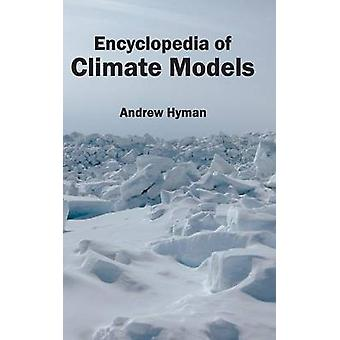Encyclopedia of Climate Models by Hyman & Andrew