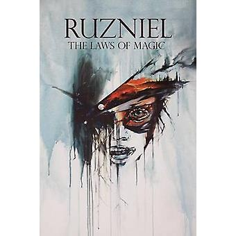 Ruzniel Volume 1 the Laws of Magic by Benshana & Daniel