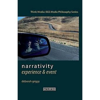 Narrativity Experience  Event by Griggs & Deborah
