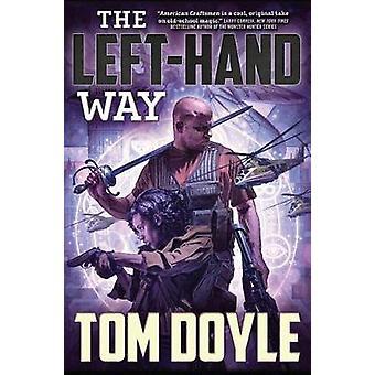 LEFTHAND WAY by DOYLE & TOM