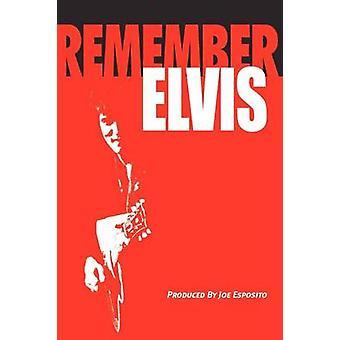 Remember Elvis by Esposito & Joe