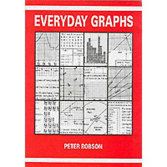 Everyday Graphs by Peter Robson - 9781872686141 Book