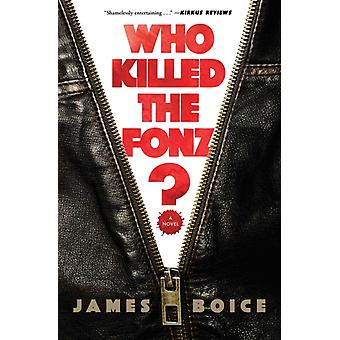 Who Killed the Fonz by Boice & James