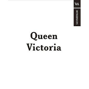 V&A Introduces - Queen Victoria - 9780241372951 Book