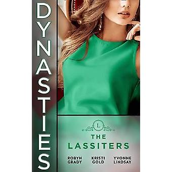 Dynasties - The Lassiters - Taming the Takeover Tycoon / From Single Mo