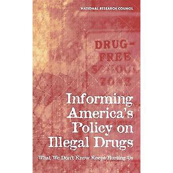 Information amerikas's Politik zu illegalen Drogen - Was wir nicht wissen
