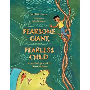 Fearsome Giant - Fearless Child - A Worldwide Jack and the Beanstalk S