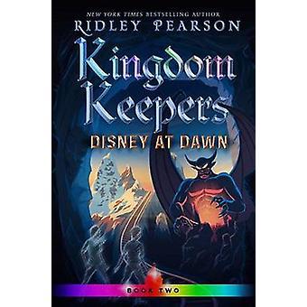 Kingdom Keepers Ii - Disney at Dawn by Ridley Pearson - 9781368046268