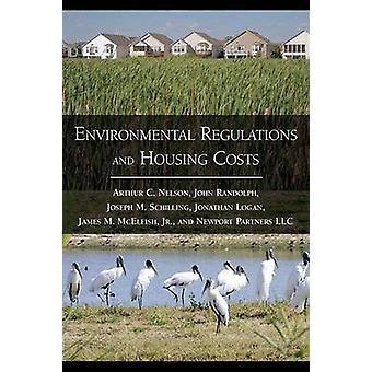 Milieuvoorschriften en huisvesting kost door Arthur C. Nelson - Joh
