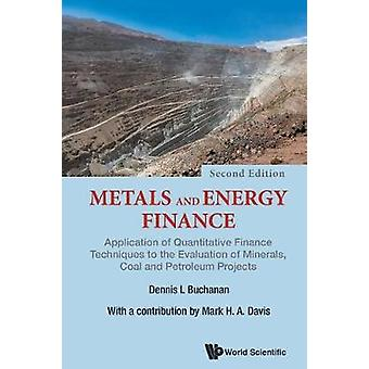 Metals And Energy Finance - Application Of Quantitative Finance Techni