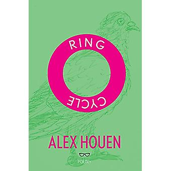 Ring Cycle by Alex Houen - 9781912477074 Book