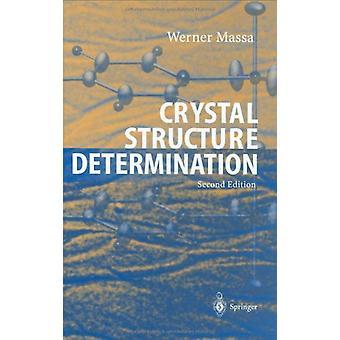 Crystal Structure Determination by Werner Massa - 9783540206446 Book