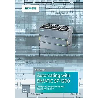 Automating with SIMATIC S7-1200 - Configuring - Programming and Testin