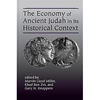 The Economy of Ancient Judah in its Historical Context by Gary Knoppe