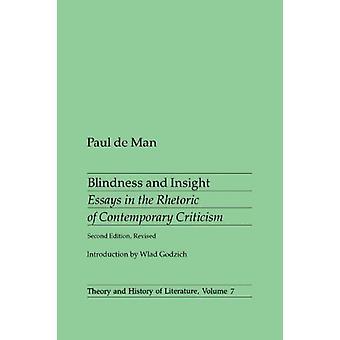 Blindness and Insight  Essays in the Rhetoric of Contemporary Criticism by Paul de Man