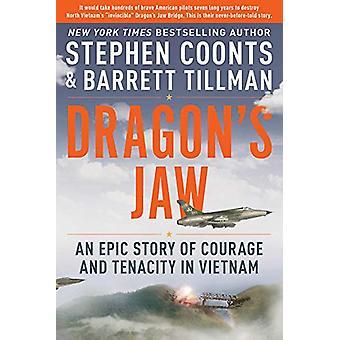 Dragon's Leuka - Epic tarina rohkeutta ja sitkeyttä Vietnamissa Bar