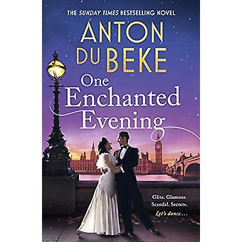 One Enchanted Evening - The Sunday Times Bestselling Debut by Anton Du