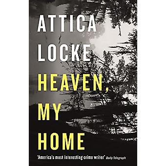 Heaven - My Home by Attica Locke - 9781788160827 Book