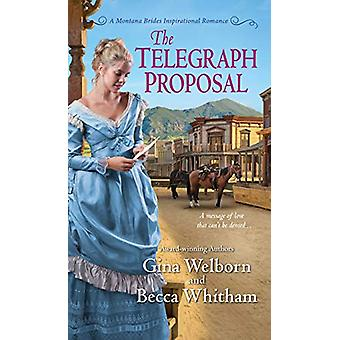 The Telegraph Proposal by Gina Welborn - 9781420144017 Book