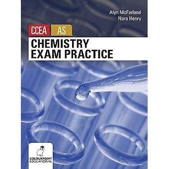 Chemistry Exam Practice for CCEA AS Level by Nora Henry - 97817807303