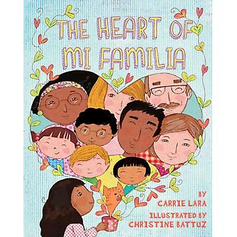 The Heart of Mi Familia by Lara & Carrie