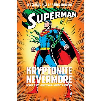 Superman Kryptonite Nevermore by ONeil & Dennis