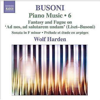 F. Busoni - Busoni: Piano Music, importation USA Vol. 6 [CD]