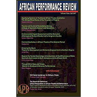 African Performance Review Vol 1 Nos 2&3 by Osita Okagbue - 97819