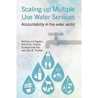 Scaling Up Multiple Use Water Services Accountability in the Water Sector