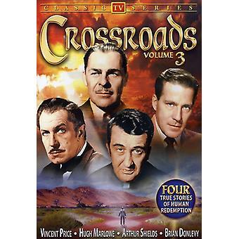 Crossroads - Crossroads: Vol. 3 [DVD] USA import