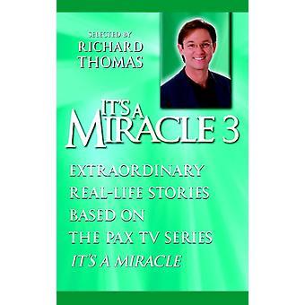 Its a Miracle 3 door Richard Thomas