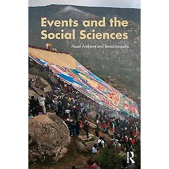 Events and The Social Sciences by Hazel Andrews