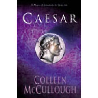 Caesar by Colleen McCullough - 9780099460435 Book