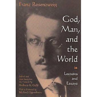 Gott - Mensch und Welt - Vorträge und Aufsätze von Franz Rosenzweig von B