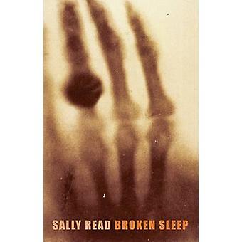 Bruten sömn av Sally Read - 9781852248451 bok