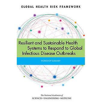 Global Health Risk Framework - belastbar und nachhaltiges Gesundheitssystem