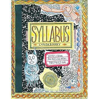 Syllabus - notities van een toevallige Professor door Lynda Barry - 9781770