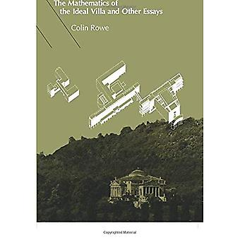 The Mathematics of the Ideal Villa and Other Essays