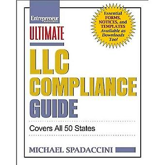 Ultimate LLC Compliance Guide: Covers All 50 States