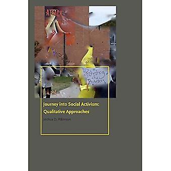 Voyage dans l'activisme Social: approches qualitatives (série de livres Donald McGannon Communication Research Center Everett C. Parker)