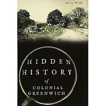 Hidden History of Colonial Greenwich